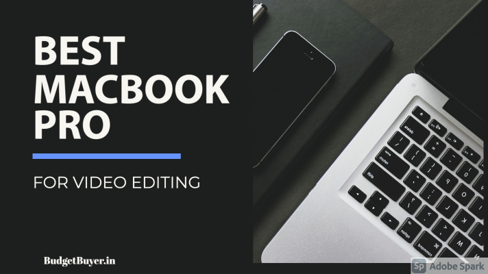 Best Macbook Pro For Video Editing